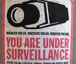 Vous êtes sous surveillance...on veut vous rendre paranoïaque.