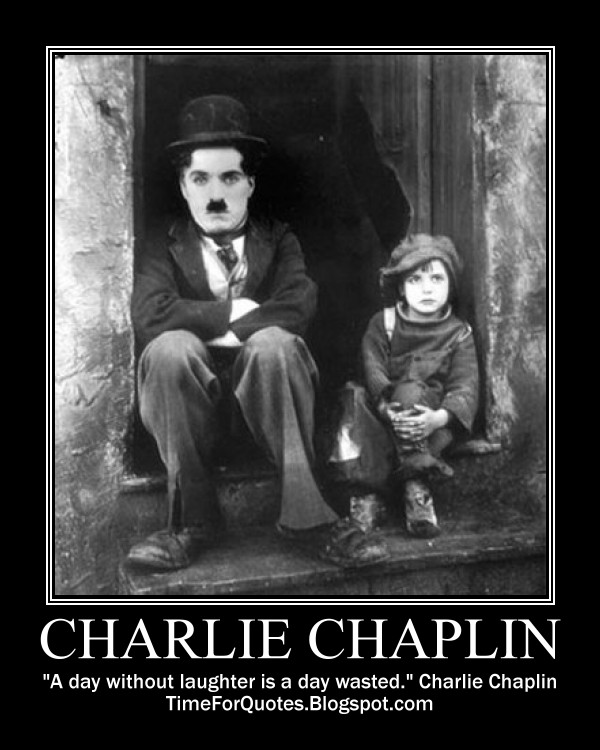 Famous Quotes By Charlie Chaplin: There Is 100 Years Old Today: Charlie Chaplin Became A