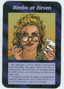 La carte no 11 du Jeu de carte illuminati prévoit la venue d'une femme de pouvoir.