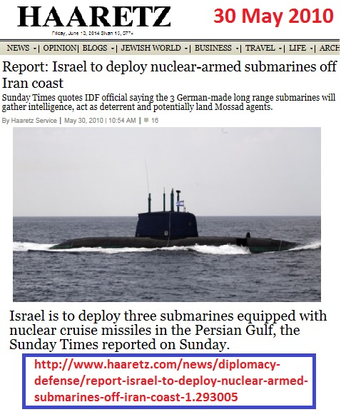 http://www.haaretz.com/news/diplomacy-defense/report-israel-to-deploy-nuclear-armed-submarines-off-iran-coast-1.293005