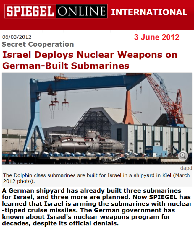 http://www.spiegel.de/international/world/israel-deploys-nuclear-weapons-on-german-submarines-a-836671.html