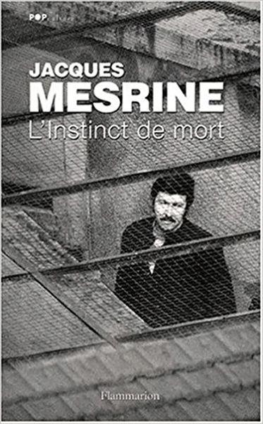 L_instinct de mort - Jacques Mesrine